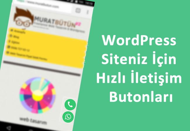 WordPress Mobil Cihazlar için Hızlı İletişim Eklentisi